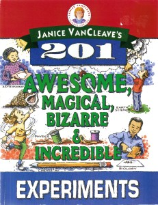201 awesome magical bizarre incredible experiments
