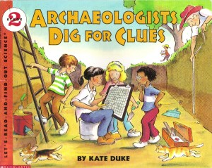 archeologists dig for clues