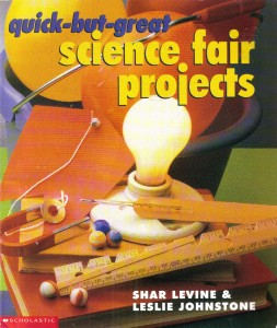 quick but great science fair projects