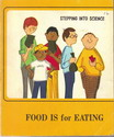 stepping into science - food is for eating