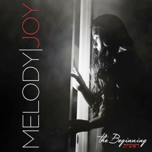Melody Joy | The Beginning